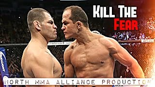 Kill The Fear [HL by North MMA Alliance]