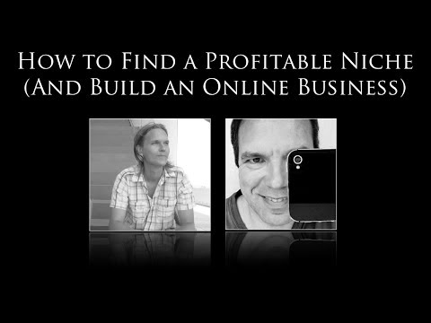 How to Find a Profitable Niche for Your Online Business (Episode #2)