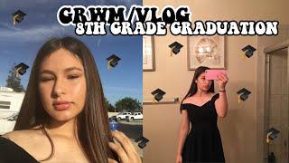 8TH GRADE GRADUATION GRWM/VLOG 2018