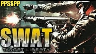 Cara Download Dan Install Game SWAT Target Liberty PPSSPP Android