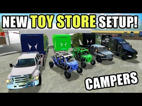BUYING NEW CAMPERS, RAZORS, CUSTOM F-650 FOR THE TOY STORE | FARMING SIMULATOR 2017