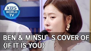 """Ben and Minsu's cover of """"If it is you"""" [Happy Together/2019.08.22]"""