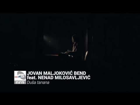 Jovan Maljokovic bend feat. Nenad Milosavljevic - Dusa tanana - (Video 2018) HD