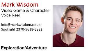 Mark Wisdom - Video Game & Character Voiceover Demo Reel