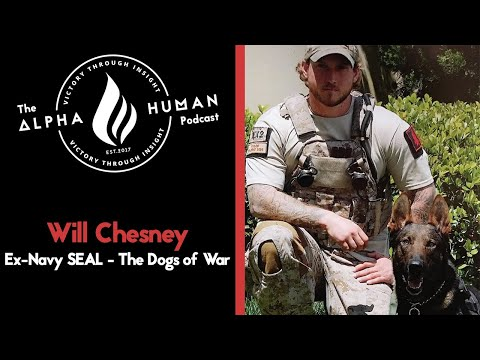 Ex-Navy SEAL Will Chesney - The Dogs of War