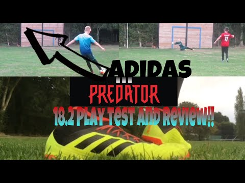 Adidas Predator 18.2 Playtest and Review!!