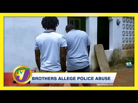 Brothers Allege Police Abuse | TVJ News