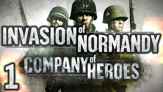 Company of Heroes: Invasion of Normandy Campaign #1