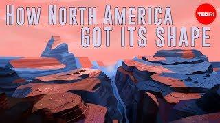Wie Nord Amerika bekam seine Form - Peter J. Haproff