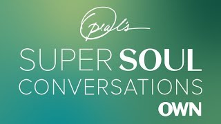 """Listen to """"Oprah's SuperSoul Conversations"""" on Apple Podcasts   SuperSoul Conversations   OWN"""
