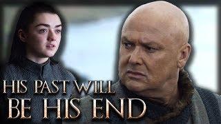 Will Arya Stark Kill Lord Varys ? - Game Of Thrones Season 8