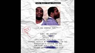 YMG SHOOTER - The Shooter Tape