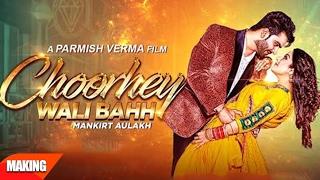 Behind The Scenes | Choodey Wali Baah Making | Mankirt Aulukh | Parmish Verma | Speed Records