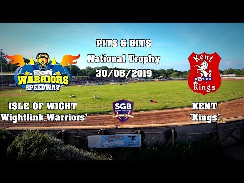 Pits & Bits : Isle of Wight 'Wightlink Warriors' vs Kent 'Kings' : National Trophy : 30/05/2019