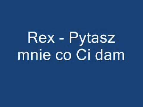 Rex - Pytasz