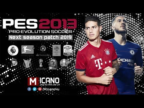 PES 2013 Next Season Patch 2019 • Download & Install PC/HD