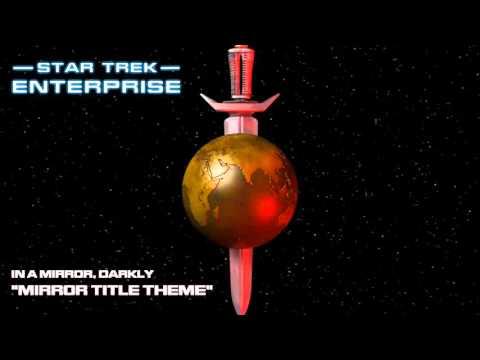 Star Trek: Enterprise Music - Mirror Title Theme (HQ)