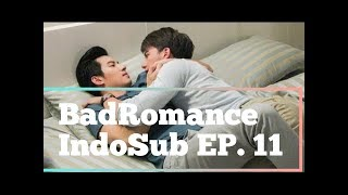 Video [INDOSUB] BAD ROMANCE THE SERIES EP. 11 download MP3, 3GP, MP4, WEBM, AVI, FLV November 2019