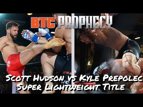 BTC 3: Prophecy | Scott Hudson vs Kyle Prepolec - Super Lightweight Title (165 lbs)