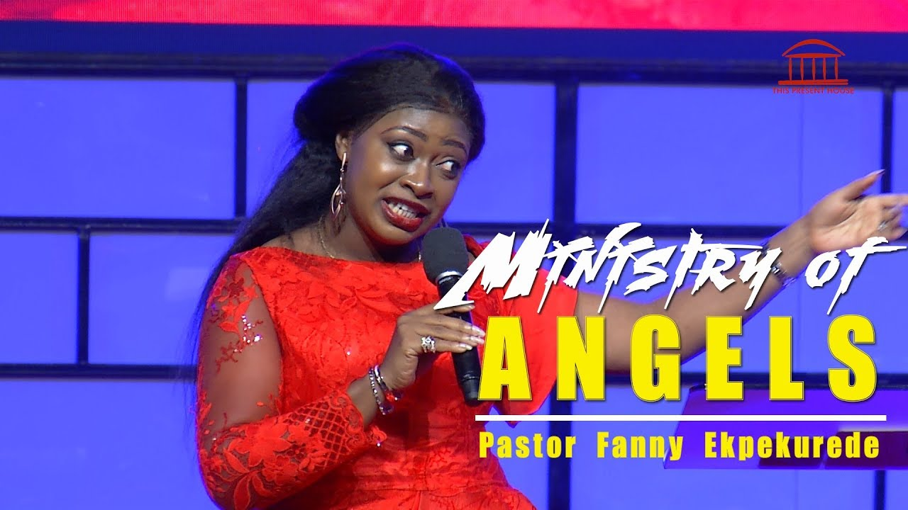 Download The Ministry of Angels | Pastor Fanny Ekpekurede