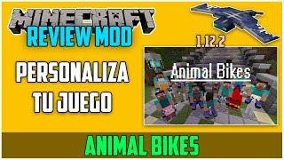 REVIEW !! ANIMAL BIKES - MOD Para MINECRAFT 1.12.2 - Personaliza Tu Juego [#29]