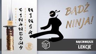 Jak zostać Ninja finansów osobistych? - M. Szafrański: Finansowy Ninja
