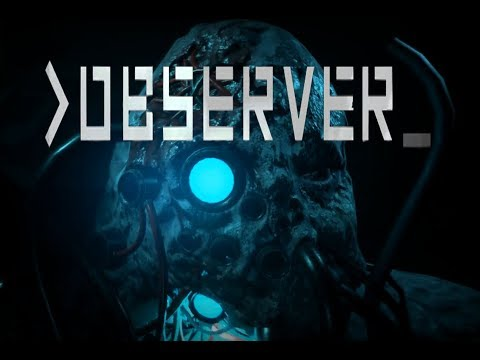 Observer | Part 2 | ITS GETTING SERIOUS NOW