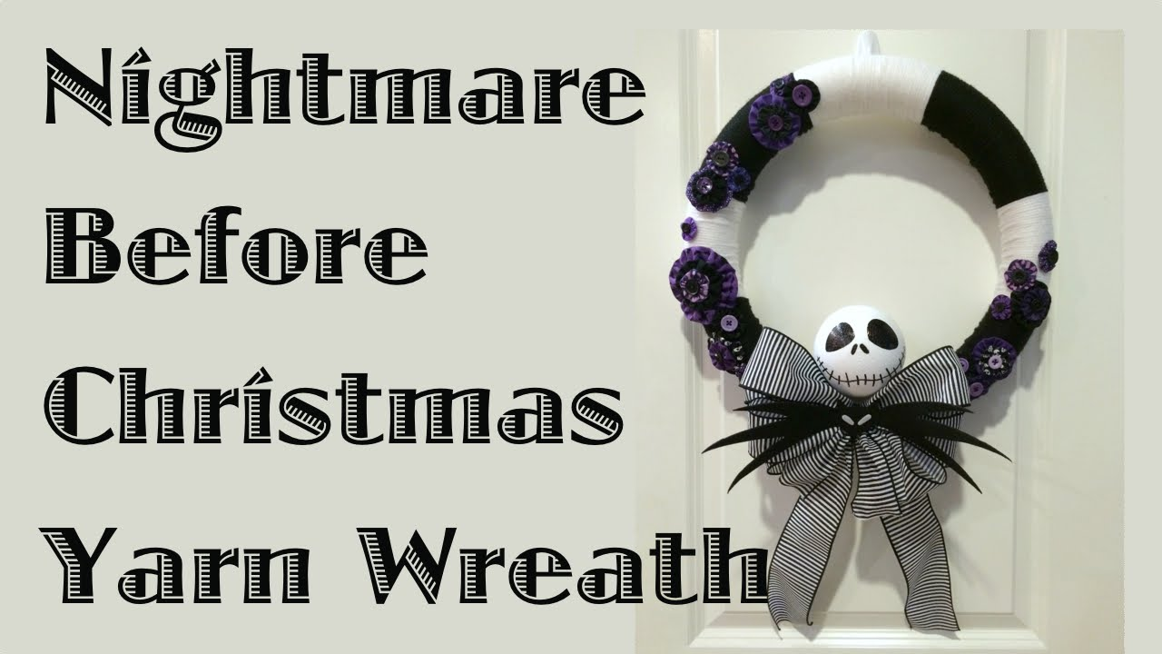 Nightmare Before Christmas Yarn Wreath - YouTube