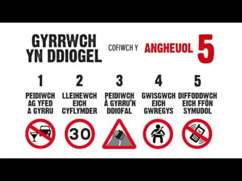 Gyrrwch Yn Ddiogel - Cofiwch y 5 Angheuol