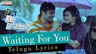 Waiting For You Song With Telugu Lyrics-nanna Nenu Naa Boyfriends-hebahpatel,ashwin,parvateesam,noel