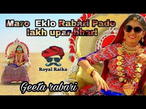 Maro  Eklo Rabari Pade Lakh Upar Bhari.!!!