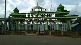 Full DVD Video Ceramah Ustadz KH. Anwar Zahid acara Tabligh Akbar di Masjid Baitul Mukminin