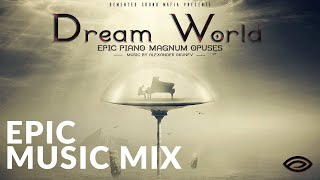 Best Epic Album | Dream World (2016) - Songs To Your Eyes | Powerful Glorious Heroic | Epic Music VN