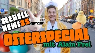 Osterspecial mit Alain Frei | Rebell News #35