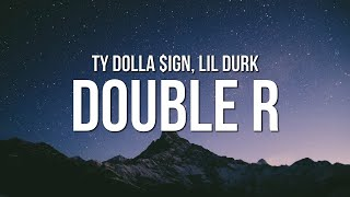 Play Double R (feat. Lil Durk)