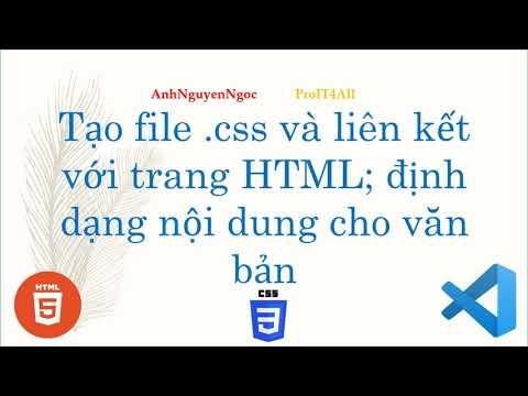 Lab 1.b2: Tạo file .css và liên kết với trang HTML; định dạng nội dung văn bản bằng CSS