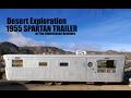 Desert Exploration- RARE 1955 Spartan Trailer/Camper in Joshua Tree