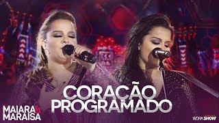 Maiara e Maraisa – Coração Programado - DVD Ao Vivo Em Campo Grande