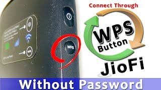 Connect JioFi (WiFi) Without Password By Using WPS Button? / WPS Button Kaise Push Kare