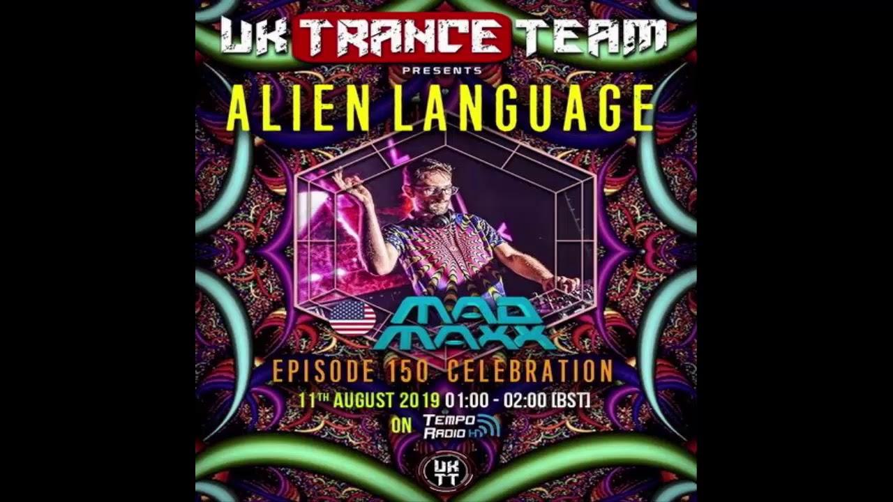MAD MAXX - Live Set@Alien Language 150 Celebration 11-08-2019 [Psytrance]