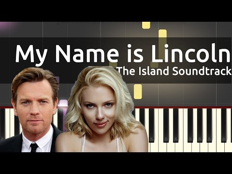 My Name is Lincoln - The Island Soundtrack - Piano Tutorial