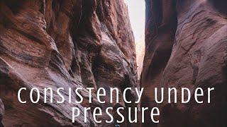 CONSISTENCY UNDER PRESSURE-Sunday Morning 8.2.20