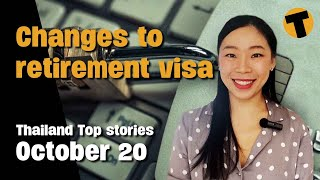 Thailand Top Stories | Requirement for health insurance policy for O-A visa | October 20