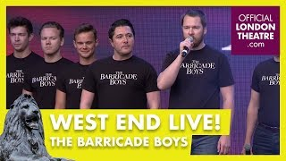 West End LIVE 2018: The Barricade Boys