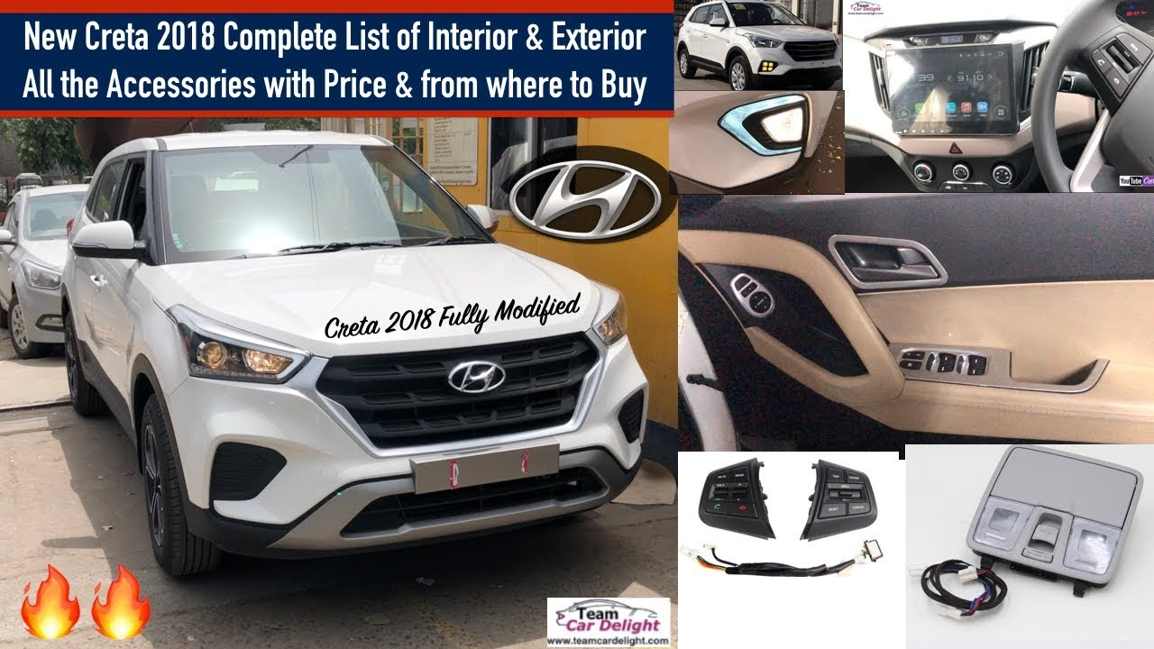 Hyundai Creta 2018 List of All Accessories With Price | New Creta Modified  2018