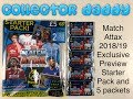 Match Attax 2018/19 Exclusive Preview Starter Pack and 5 Awesome packs