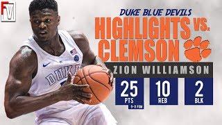 Zion Williamson Duke vs Clemson - Highlights | 1.5.19 | 25 Pts, 10 Reb, 2 Blocks!