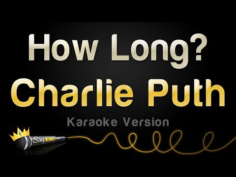 Charlie Puth - How Long (Karaoke Version)