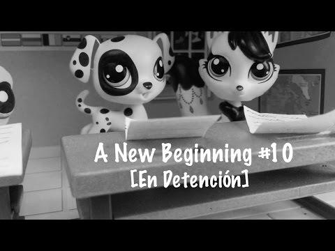 A New Beginning #10 [En Detención]