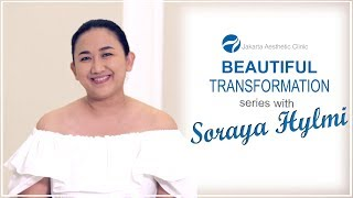 Beautiful Transformation Series with Mrs. Soraya Hylmi